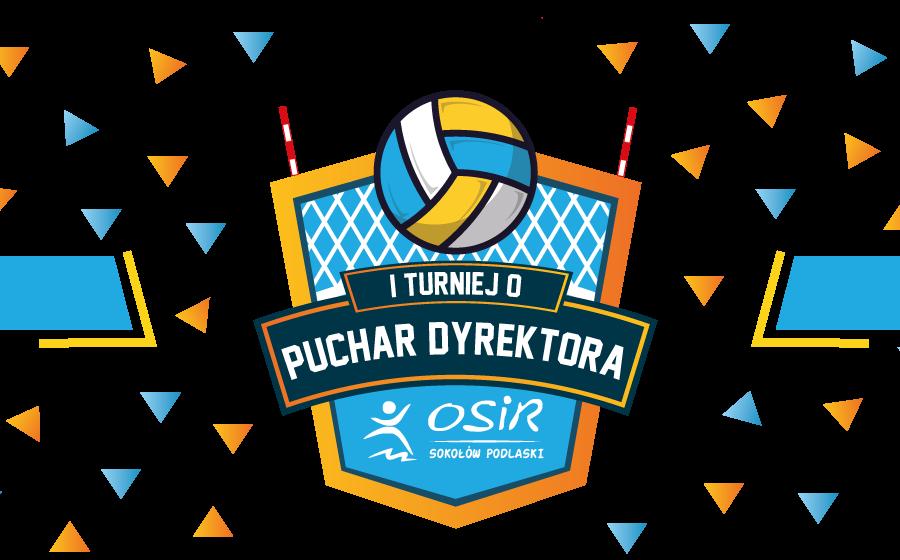 I Turniej o Puchar Dyrektora OSIR