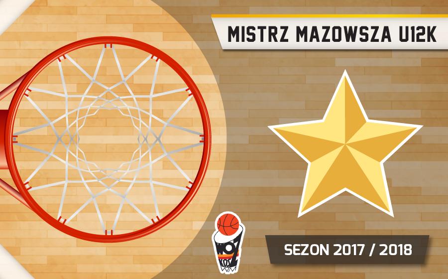 Mistrzostwo Mazowsza U12K 17/18