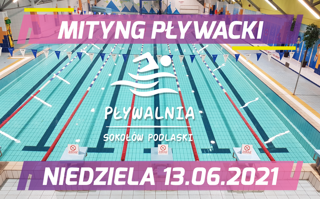 Mityng pływacki 13.06.2021